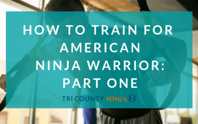 How To Train For American Ninja Warrior: Part One