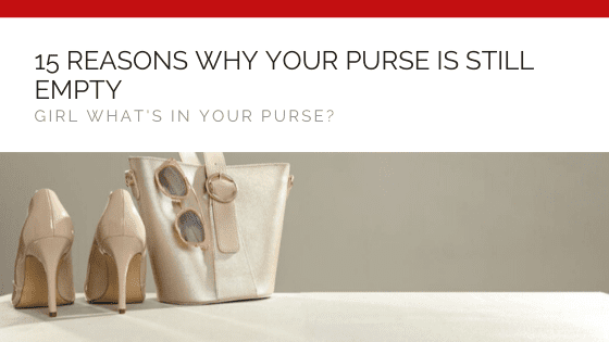 GWIYP Podcast | 15 Reasons Why Your Purse Is Still Empty: Part 1